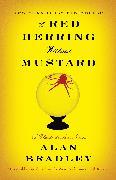 Cover-Bild zu Bradley, Alan: A Red Herring Without Mustard