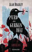 Cover-Bild zu Bradley, Alan: Flavia de Luce 1 - Mord im Gurkenbeet