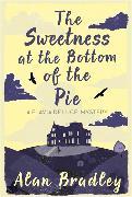 Cover-Bild zu Bradley, Alan: The Sweetness at the Bottom of the Pie
