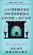 Cover-Bild zu Bradley, Alan: As Chimney Sweepers Come to Dust