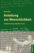 Cover-Bild zu Ruh, Hans: Anleitung zur Menschlichkeit