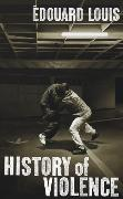Cover-Bild zu Louis, Edouard: History of Violence