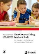Cover-Bild zu Petermann, Franz: Emotionstraining in der Schule