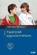 Cover-Bild zu Petermann, Franz: Training mit aggressiven Kindern