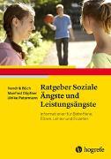 Cover-Bild zu Büch, Hendrik: Ratgeber Soziale Ängste und Leistungsängste