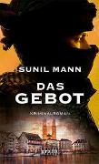 Cover-Bild zu Mann, Sunil: Das Gebot