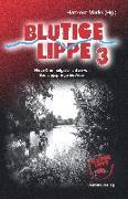 Cover-Bild zu Drews, Christine: Blutige Lippe 3