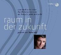Cover-Bild zu Pablo, Hagemeyer: Raum in der Zukunft: Gelesen von Hans Sigl