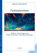 Cover-Bild zu Hagemeyer, Pablo: Fantasiereisen
