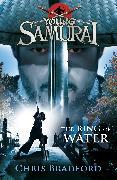 Cover-Bild zu Bradford, Chris: The Ring of Water (Young Samurai, Book 5)