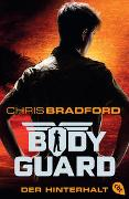Cover-Bild zu Bradford, Chris: Bodyguard - Der Hinterhalt