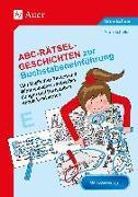 Cover-Bild zu Scheller, Anne: Abc-Rätsel-Geschichten zur Buchstabeneinführung
