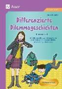 Cover-Bild zu Scheller, Anne: Differenzierte Dilemmageschichten Klasse 1-4