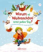 Cover-Bild zu Scheller, Anne: Warum ist Weihnachten nicht jeden Tag?