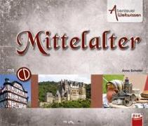 Cover-Bild zu Scheller, Anne: Abenteuer Weltwissen - Mittelalter