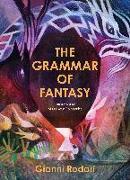 Cover-Bild zu Rodari, Gianni: The Grammar of Fantasy