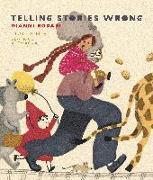 Cover-Bild zu Rodari, Gianni: Telling Stories Wrong