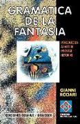 Cover-Bild zu Rodari, Gianni: Gramatica de la Fantasia: Introduccion al Arte de Inventar Historias