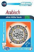 Cover-Bild zu Assimil. Arabisch ohne Mühe. Multimedia-Classic. Lehrbuch und 4 Audio-CDs