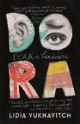 Cover-Bild zu Yuknavitch, Lidia: Dora: A Headcase