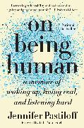 Cover-Bild zu Pastiloff, Jennifer: On Being Human