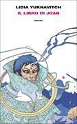 Cover-Bild zu Yuknavitch, Lidia: Il libro di Joan