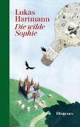 Cover-Bild zu Hartmann, Lukas: Die wilde Sophie