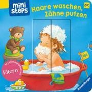 Cover-Bild zu Grimm, Sandra: ministeps: Haare waschen, Zähne putzen