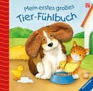 Cover-Bild zu Grimm, Sandra: Mein erstes großes Tier-Fühlbuch