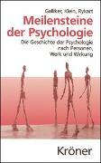 Cover-Bild zu Galliker, Mark: Meilensteine der Psychologie