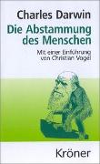 Cover-Bild zu Darwin, Charles: Die Abstammung des Menschen
