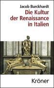 Cover-Bild zu Burckhardt, Jacob: Die Kultur der Renaissance in Italien