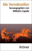 Cover-Bild zu Capelle, Wilhelm (Hrsg.): Die Vorsokratiker