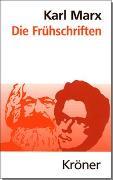 Cover-Bild zu Marx, Karl: Die Frühschriften
