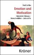 Cover-Bild zu Galliker, Mark: Emotion und Motivation