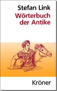 Cover-Bild zu Link, Stefan: Wörterbuch der Antike