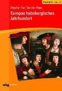Cover-Bild zu Sander-Faes, Stephan: Europas habsburgisches Jahrhundert
