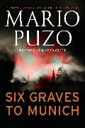 Cover-Bild zu Puzo, Mario: Six Graves to Munich