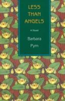 Cover-Bild zu Pym, Barbara: Less Than Angels