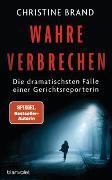 Cover-Bild zu Brand, Christine: Wahre Verbrechen