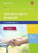 Cover-Bild zu Wilmes, Andrea: Sozialassistenz kompakt 1. Schülerband. Für die Berufsfachschule - Ausgabe Nordrhein-Westfalen