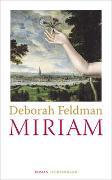 Cover-Bild zu Feldman, Deborah: Miriam