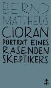 Cover-Bild zu Mattheus, Bernd: Cioran