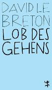 Cover-Bild zu Le Breton, David: Lob des Gehens