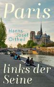 Cover-Bild zu Ortheil, Hanns-Josef: Paris, links der Seine