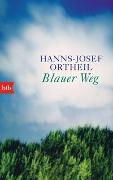 Cover-Bild zu Ortheil, Hanns-Josef: Blauer Weg