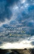 Cover-Bild zu Ortheil, Hanns-Josef: Die Mittelmeerreise