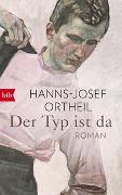 Cover-Bild zu Ortheil, Hanns-Josef: Der Typ ist da