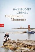 Cover-Bild zu Ortheil, Hanns-Josef: Italienische Momente