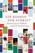 Cover-Bild zu Ortheil, Hanns-Josef: Ein Kosmos der Schrift